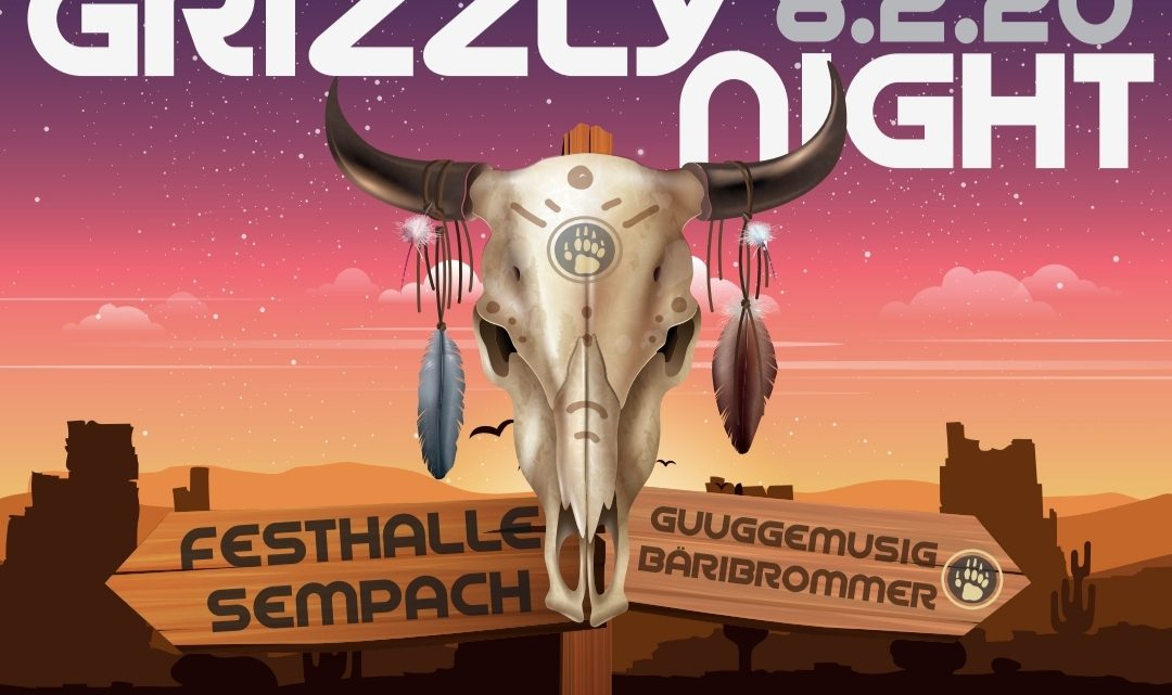 Grizzly Night: 8. Februar 2020